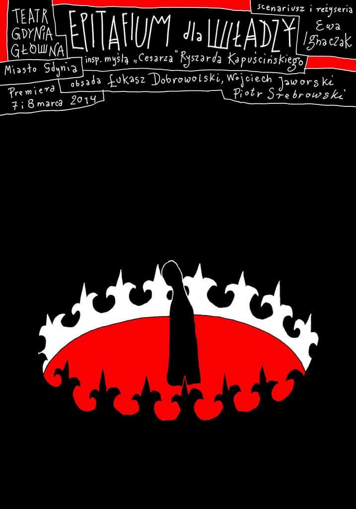 Plakat do spektaklu Epitafium dla władzy.